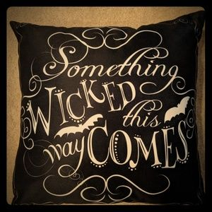Other - SOMETHING WICKED THIS WAY COMES PILLOW!